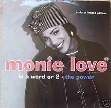 """MONIE LOVE ~ In A Word Or 2 / The Power ~ 12"""" Single PS"""