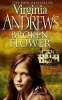 Broken Flower by Andrews, Virginia (Paperback book, 2009)
