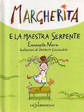 O3 La maestra serpente Margherita Emanuela Nava Lo stampatello 2013