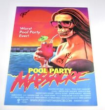 Pool Party Massacre Print Signed by Director Autograph Horror Collectible