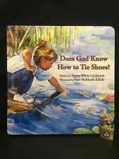 Does God Know How to Tie Shoes? by Nancy White Carlstrom Board Books Book (Engli