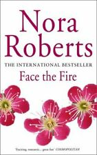 Face The Fire: Number 3 in series (Three Sisters I... by Roberts, Nora Paperback