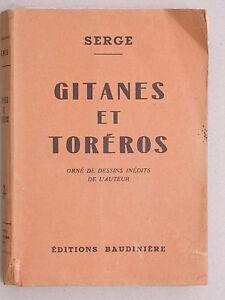 Gitanes et Toréros - dessins de l'auteur Serge - éd. Baudinière Séville Bohémien
