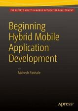 Beginning Hybrid Mobile Application Development by Mahesh Panhale (2015,...