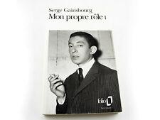 Serge Gainsbourg MON PROPRE RÔLE 1 Collection Folio Livre de poche 1992