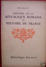 HISTOIRE REPUBLIQUE ROMAINE HISTOIRE FRANCE JULES MICHELET 1930 LAROUSE N COUPÉ