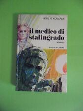 KONSALIK*IL MEDICO DI STALINGRADO - RILEGATO EDIZIONI ACCADEMIA 1972