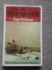 The Fox of the North The Life of Kutuzov-General of War & Peace HB (Napoleon)