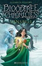 The Bloodtree Chronicles #1: Sanspell by Elizabeth Pulford (Paperback, 2015)