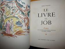 LE LIVRE DE JOB  , Poemes. Pierre Poussard , 1949