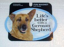 German Shepherd LIFES BETTER Fridge Magnet