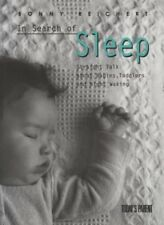 In Search of Sleep: Straight Talk About Babies, To