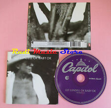 CD ULF LUNDELL Ok baby ok 2004 eu EMI CAPITOL 7243 8634722 0 no lp mc dvd (CS65)