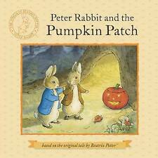 Peter Rabbit and the Pumpkin Patch by Beatrix Potter (Paperback / softback, 2013)