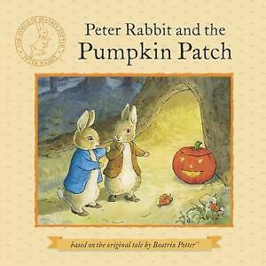 Peter Rabbit and the Pumpkin Patch | Beatrix Potter | Paperback | Brand NEW