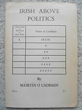 Irish Above Politics Martin O Cadhain, 1964
