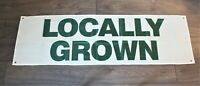 Locally Grown Banner Green Flag Sign Huge 1.5x5 Farmers Market Farm to Table New