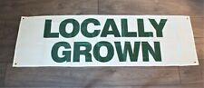 Locally Grown Banner Flag Sign Big 1.5x5 Farmers Market Advertising Organic New