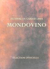 MONDOVINO - Jonathan Nossiter - DOSSIER PRESSE D'ÉPOQUE + 6 PHOTOS (2004)