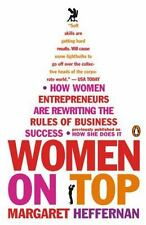 Women on Top: How Women Entrepreneurs Are Rewriting the Rules of Business Succe