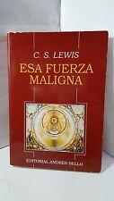 ESA FUERZA MALIGNA C S LEWIS SPANISH LITERATURE LITERATURA EN ESPANOL