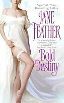 Bold Destiny by Jane Feather (2008) New! Reissue