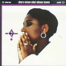 What Silence Knows Shara Nelson MUSIC CD