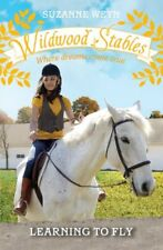 Learning to Fly (Wildwood Stables),Suzanne Weyn