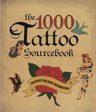 1000 TATTOO SOURCE BOOK - DESIGNS FOR BODY DECORATION - PAPERBACK 512 PAGES