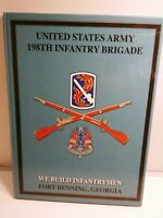 United States Army 198th Infantry Brigade Fort Benning Georgia Yearbook Class