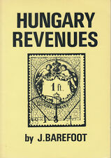 Hungary Revenues, by J. Barefoot. 1987 Edition, gently used.