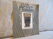 Le goût moderne céranique verrerie fer forgé revue n° 1 1926 très rare