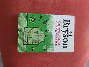 Bill Bryson Eine kurze Geschichte der alltäglichen Dinge