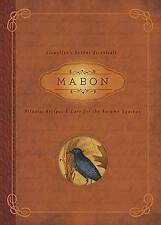 Mabon: Rituals, Recipes & Lore for the Autumn Equinox (Llewellyn's Sabbat Essent