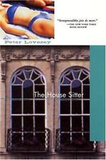The House Sitter Jul 1, 2003 by Peter Lovesey hc dj