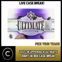 2017-18 UPPER DECK ULTIMATE EIGHT (8) BOX CASE BREAK #H236 - PICK YOUR TEAM -