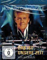 BLU-RAY NEU/OVP - Howard Carpendale - Das ist unsere Zeit - Live aus Berlin