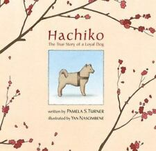 Hachiko: The True Story of a Loyal Dog (Bccb Blue Ribbon Picture Book-ExLibrary