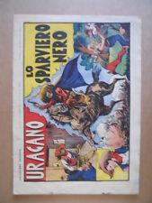 URAGANO Lo sparviero Nero Collezione Successo n°34 1947 Edizione ALCE  [G504]