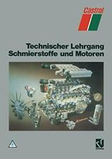 Technischer Lehrgang Schmierstoffe Und Motoren. Klaver, Paul 9783528048273.#