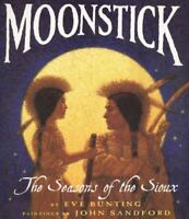 Moonstick: The Seasons of the Sioux [Trophy Picture Books [Paperback]] [ Bunting