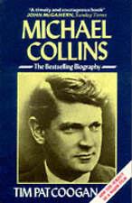 Michael Collins: A Biography by Tim Pat Coogan (Paperback, 1991)