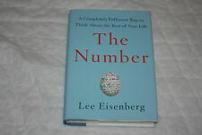 The Number : A Completely Different Way to Think about the Rest of Your Life ...