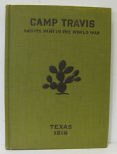 CAMP TRAVIS AND ITS PART IN THE WORLD WAR by Major E B, Johns