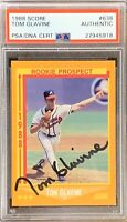 1988 SCORE Tom Glavine AUTO ROOKIE RC PSA DNA AUTOGRAPH ATLANTA BRAVES Signed