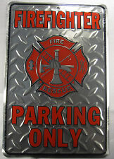 FIREFIGHTER PARKING ONLY SIGN DIAMOND METAL PLAQUE FIREMAN 8X12 INCHES L677