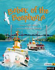 NEW Bebek of the Bosphorus by Wylla Walters