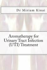 Aromatherapy for Urinary Tract Infection (UTI) Treatment by Miriam Kinai...