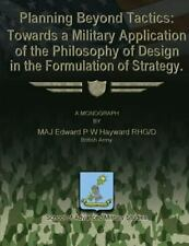 Planning Beyond Tactics: Towards a Military Application of the Philosophy of...