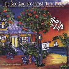 This Is The Life: —The Bed and Breakfast Music Blend by Various Artists